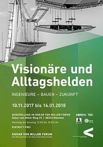 Visionäre und Alltagshelden. Ingenieure - Bauen - Zukunft @ Oskar von Miller Forum | München | Bayern | Deutschland